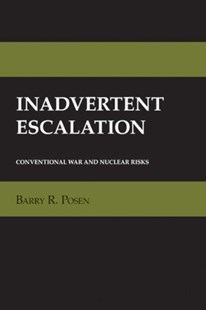 (ebook) Inadvertent Escalation - Military Weapons