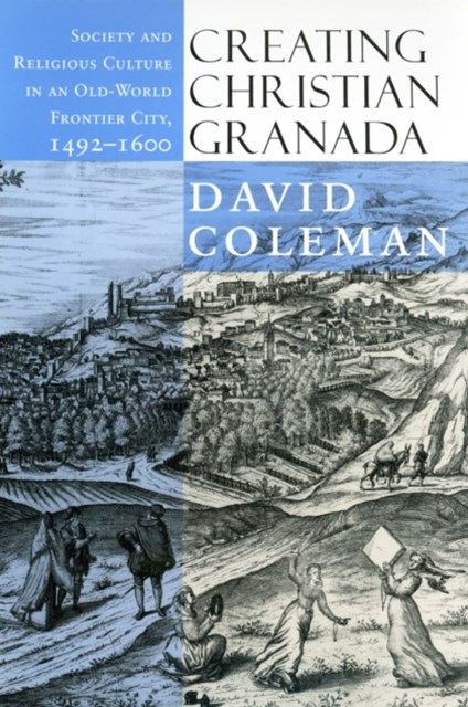 (ebook) Creating Christian Granada
