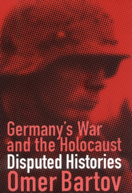 (ebook) Germany's War and the Holocaust