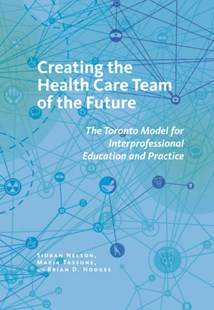 (ebook) Creating the Health Care Team of the Future - Education Tertiary