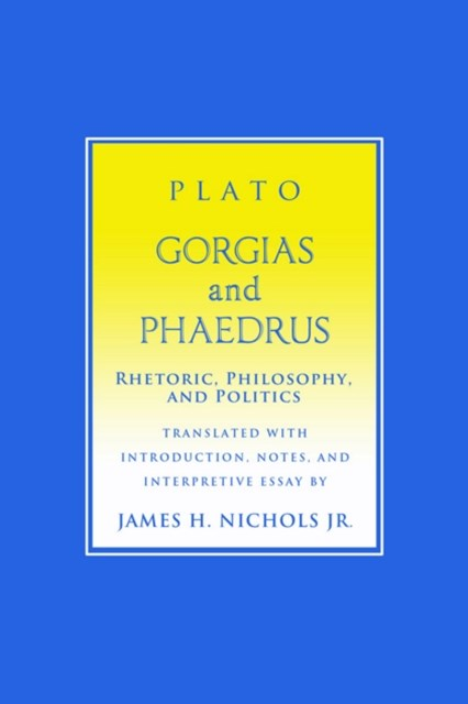 (ebook) &quote;Gorgias&quote; and &quote;Phaedrus&quote;