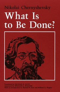 (ebook) What Is to Be Done? - Classic Fiction