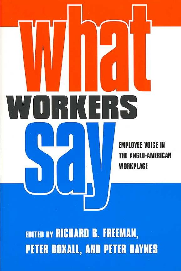 What Workers Say