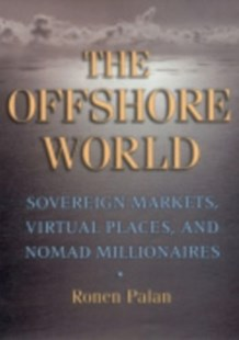 Offshore World by Ronen Palan, Ronen Palan (9780801472954) - PaperBack - Business & Finance Ecommerce