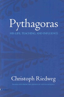 Pythagoras by Professor Christoph Riedweg, Steven Rendall (9780801474521) - PaperBack - Biographies General Biographies