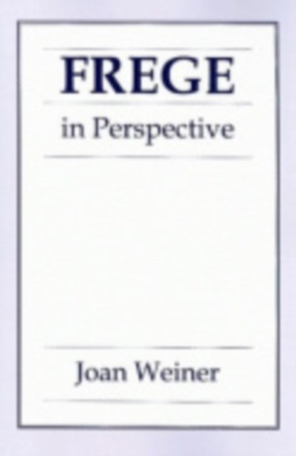 Frege in Perspective