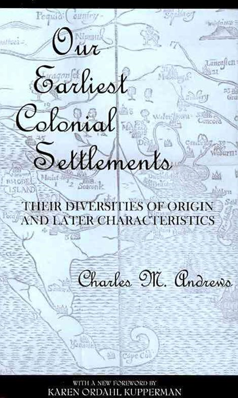 Our Earliest Colonial Settlements