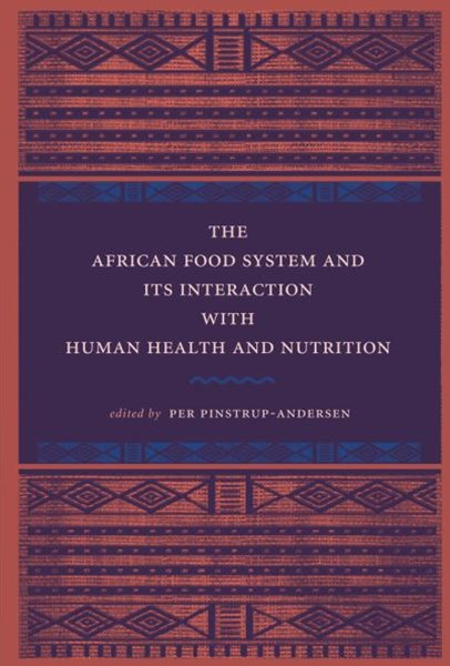 African Food System and Its Interactions with Human Health and Nutrition