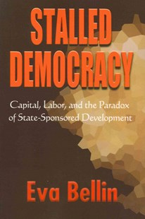 Stalled Democracy by Eva Rana Bellin (9780801477454) - PaperBack - Business & Finance Ecommerce