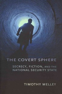 Covert Sphere by Timothy Melley (9780801478536) - PaperBack - Politics Political Issues