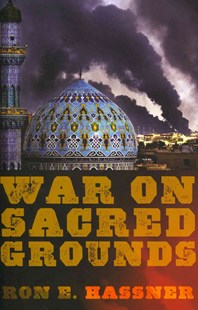 War on Sacred Grounds by Ron E. Hassner (9780801478802) - PaperBack - Family & Relationships Family Dynamics