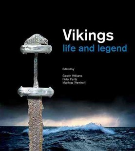 Vikings by Gareth Williams, Peter Pentz, Matthias Wemhoff, Queen Margrethe of Denmark Staff (9780801479427) - PaperBack - Art & Architecture Art History