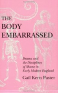 Body Embarrassed by Gail Kern Paster (9780801480607) - PaperBack - Reference