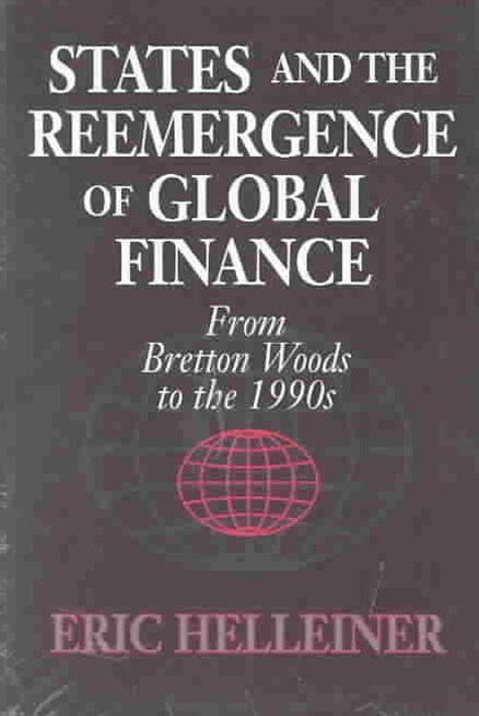 States and the Reemergence of Global Finance