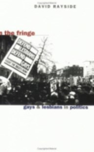 On the Fringe by David Rayside (9780801483745) - PaperBack - Politics Political Issues