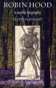 Robin Hood by Stephen Knight (9780801489921) - PaperBack - Biographies General Biographies