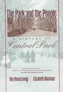 Park and the People by Roy Rosenzweig, Elizabeth Blackmar (9780801497513) - PaperBack - History North America