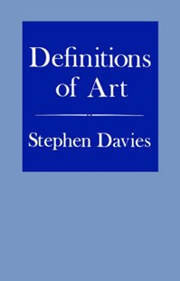 Definitions of Art by Stephen Davies (9780801497940) - PaperBack - Art & Architecture Art History