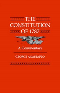 The Constitution of 1787 by George Anastaplo (9780801836060) - PaperBack - Politics Political Issues