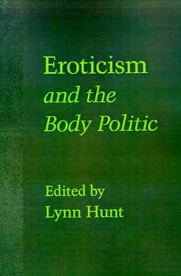 Eroticism and the Body Politic