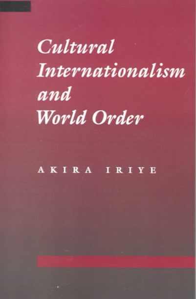 Cultural Internationalism and World Order