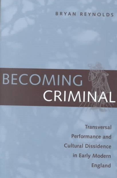 Becoming Criminal