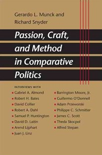 Passion, Craft, and Method in Comparative Politics by Gerardo L. Munck, Richard Snyder (9780801884641) - PaperBack - Biographies Political