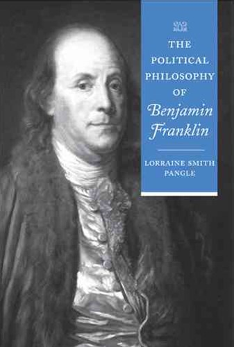 The Political Philosophy of Benjamin Franklin