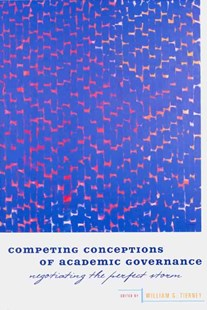Competing Conceptions of Academic Governance by William G. Tierney (9780801892110) - PaperBack - Education Tertiary