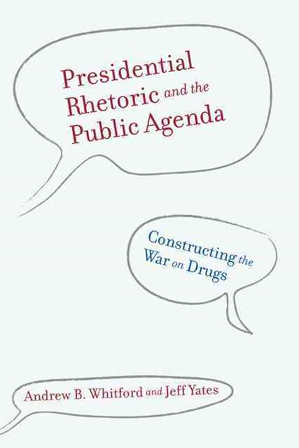 Presidential Rhetoric and the Public Agenda