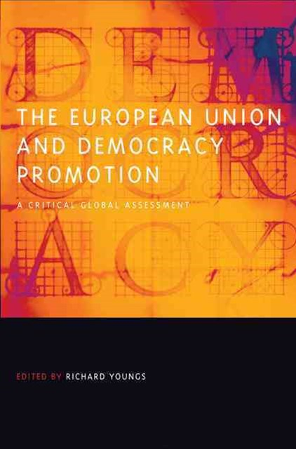 The European Union and Democracy Promotion