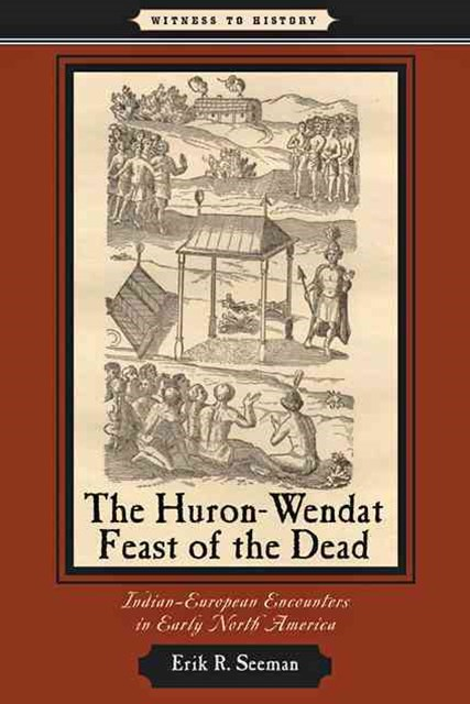 Huron-Wendat Feast of the Dead