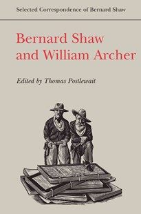 Bernard Shaw and William Archer by Thomas Postlewait (9780802041227) - HardCover - Poetry & Drama