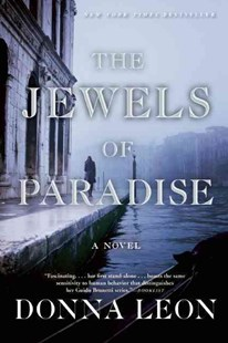 The Jewels of Paradise by Donna Leon (9780802120656) - PaperBack - Crime Mystery & Thriller