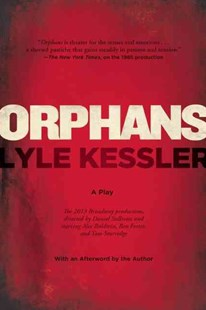 Orphans by Lyle Kessler (9780802121943) - PaperBack - Poetry & Drama
