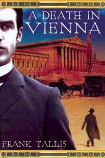 A Death in Vienna by Frank Tallis (9780802123381) - PaperBack - Crime Mystery & Thriller