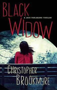Black Widow by Christopher Brookmyre (9780802125736) - HardCover - Crime Mystery & Thriller