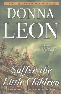 Suffer the Little Children by Donna Leon (9780802126153) - PaperBack - Crime Mystery & Thriller