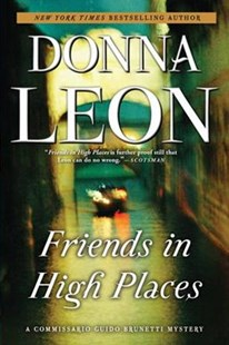 Friends in High Places by Donna Leon (9780802126160) - PaperBack - Crime Mystery & Thriller