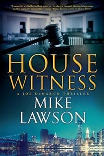 House Witness by Mike Lawson (9780802126665) - HardCover - Crime Mystery & Thriller