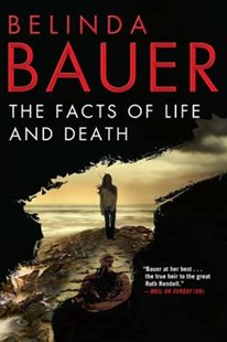 The Facts of Life and Death by Belinda Bauer (9780802126849) - PaperBack - Crime Mystery & Thriller