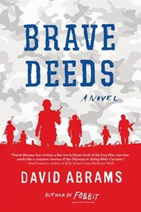 Brave Deeds by David Abrams (9780802126863) - PaperBack - Adventure Fiction Modern