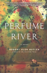 Perfume River by Robert Olen Butler (9780802126955) - PaperBack - Modern & Contemporary Fiction Literature