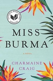 Miss Burma by Charmaine Craig (9780802127686) - PaperBack - Modern & Contemporary Fiction Literature