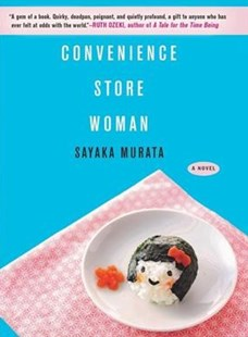 Convenience Store Woman by Sayaka Murata, Ginny Tapley Takemori (9780802128256) - HardCover - Modern & Contemporary Fiction Literature