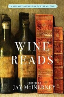 Wine Reads by Jay McInerney (9780802128836) - HardCover - Cooking Alcohol & Drinks