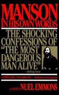 Manson in His Own Words by Nuel Emmons, Charles Manson, Charles Manson (9780802130242) - PaperBack - Biographies General Biographies