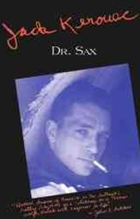 Dr. Sax by Jack Kerouac (9780802130495) - PaperBack - Modern & Contemporary Fiction Literature