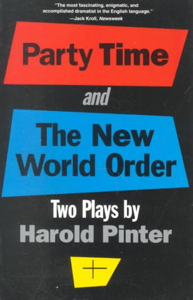 Party Time ; and, the New World Order