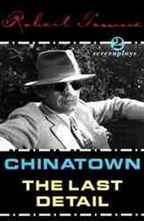Chinatown and the Last Detail by Robert Towne (9780802134011) - PaperBack - Entertainment Film Technique